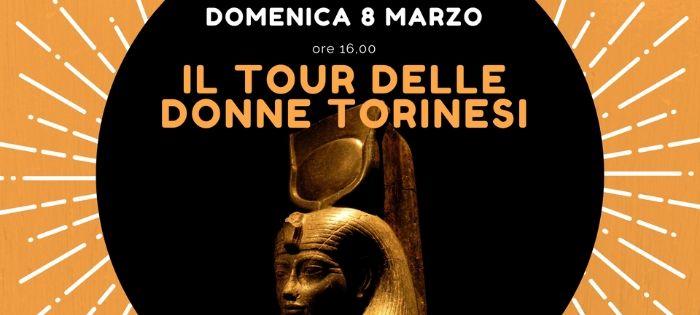 8 Marzo – Il tour delle donne torinesi